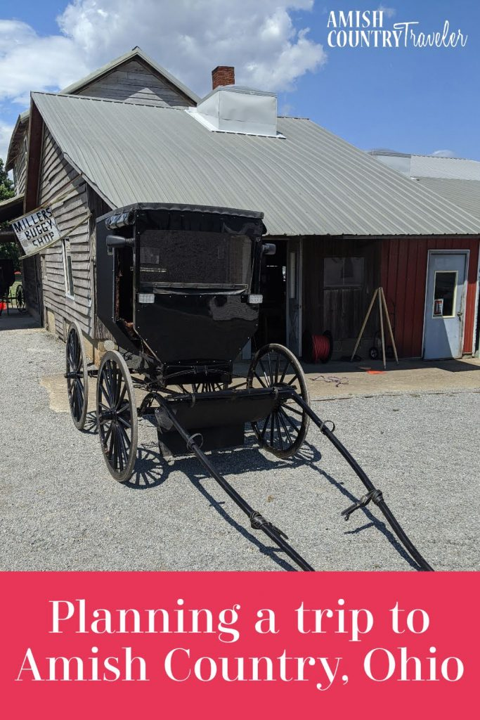 Planning a trip to Amish Country, Ohio.  Things to know and consider before booking a trip to Amish Country.  Tips for a first-time visitor to Holmes County, Ohio